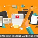 7 Steps to Create Your Content Marketing Strategy in 2020